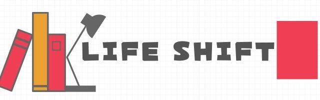 大学生におすすめの本④LIFE Shift